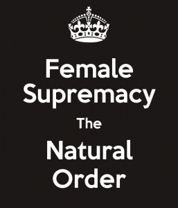 female superiority female supremacy